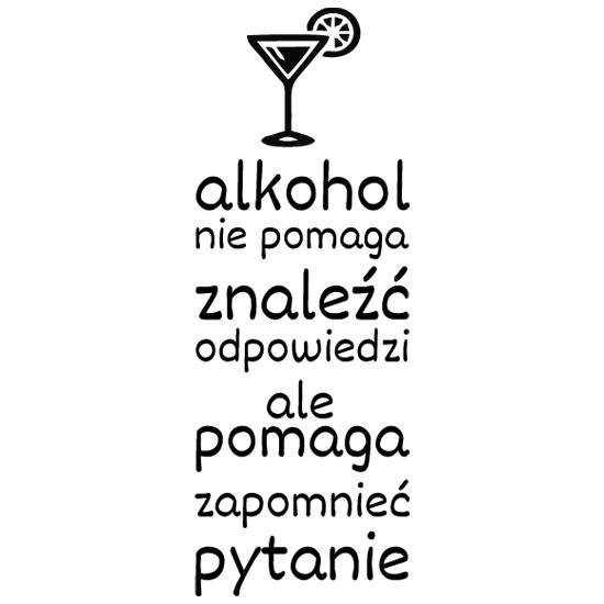 Nalepka Na ścianę Sentencja O Alkoholu