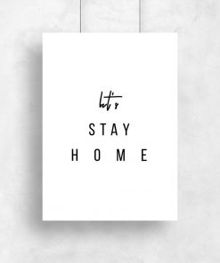 Plakat let's stay home
