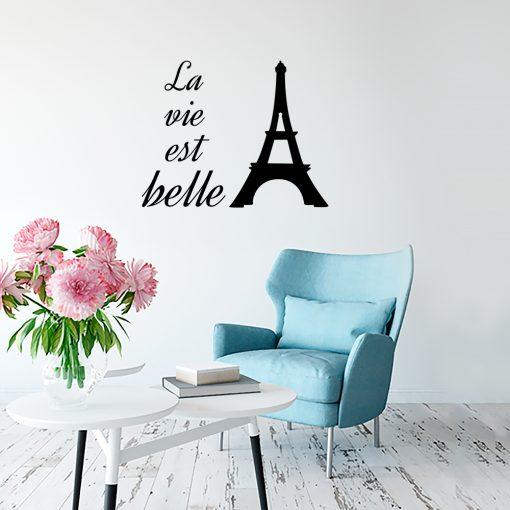 Naklejka ścienna la vie est belle