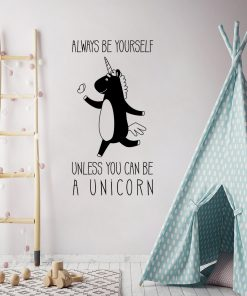 Ornament ścienny Always be yourself unless you can be a unicorn