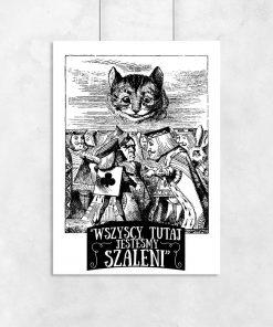 plakat z motywem cytatu z alicji w krainie czarów