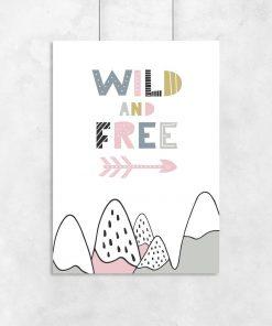 plakat wild and free