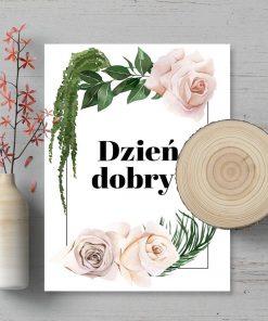 Plakat z napisem dzień dobry i różyczkami
