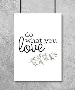 plakat z typografią Do what you love