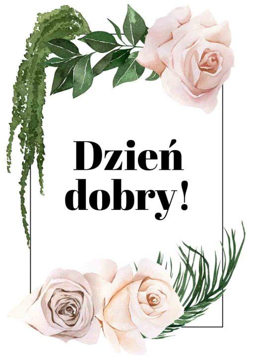 Plakat w ramie z różyczkami i napisem dzień dobry