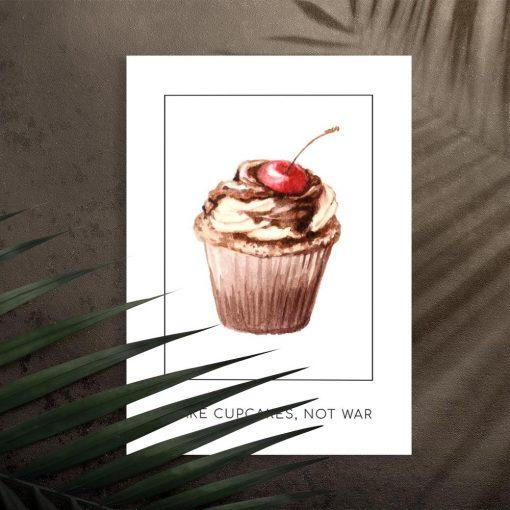 plakat z napisem make cupcakes, not war