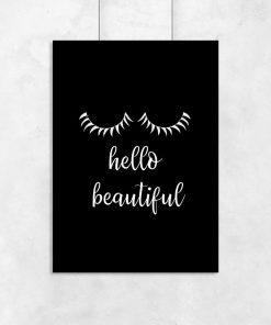 Plakat z napisem - Hello beautiful do salonu
