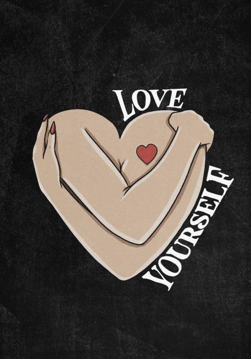 Plakat z napisem - Love yourself
