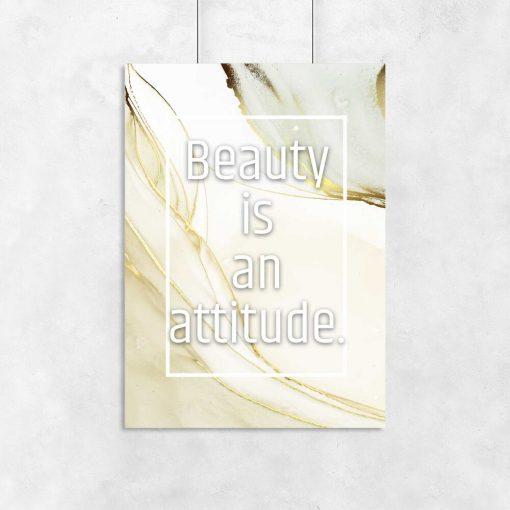Plakat beauty is an attitude