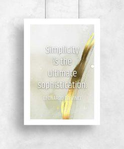 Plakat z życiowa dewizą simplicity is the ultimate sophistication