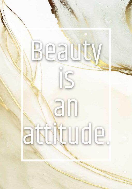 Plakat w pastelach z maksymą beauty is an attitude
