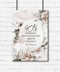 Plakat z cytatem W. Wójtowicza o podejściu do życia