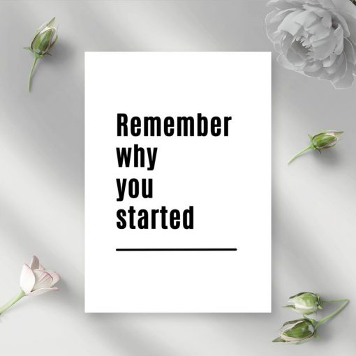 Poster: remember why you started