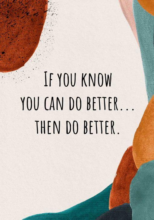 Plakat z motywującym napisem - You can do better do jadalni