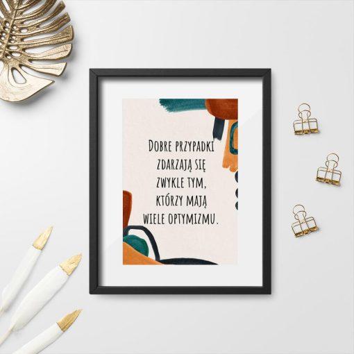 Plakat z sentencją o dobrych rzeczach do salonu