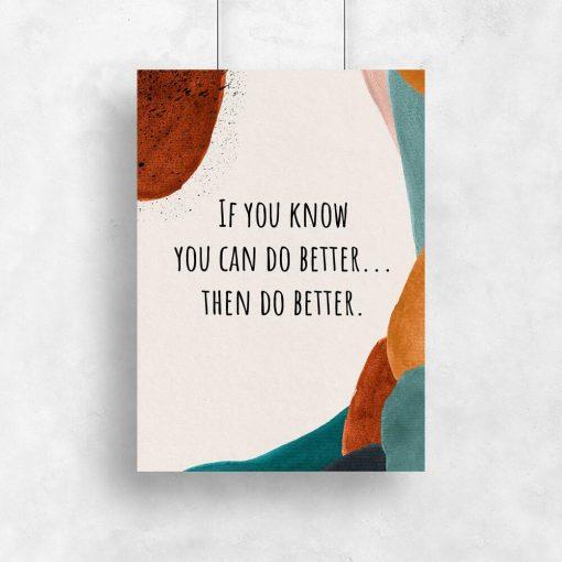 Plakat z motywującym napisem - You can do better do pokoju nastolatka