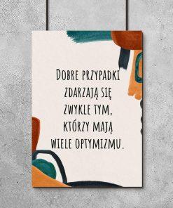 Plakat z sentencją o dobrych rzeczach do biura
