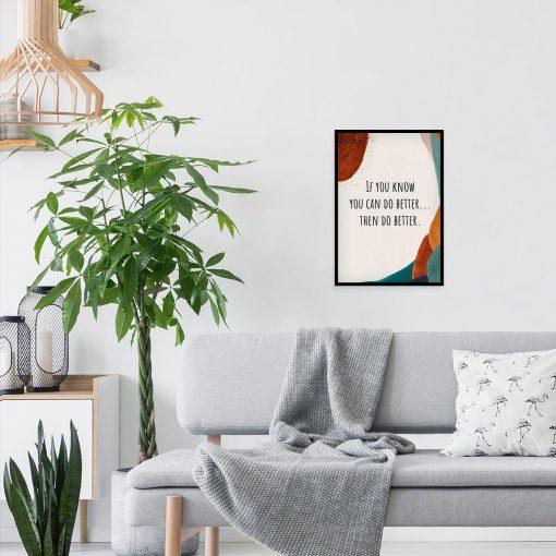 Plakat z motywującym napisem - You can do better do salonu