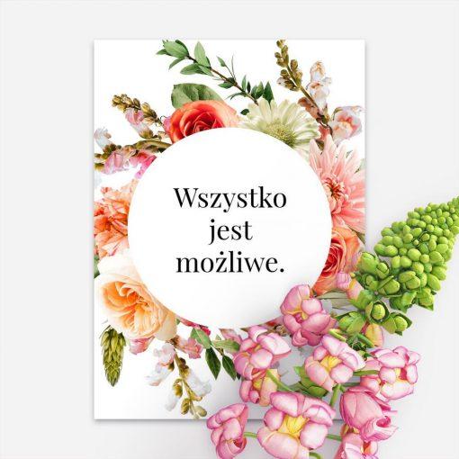 Plakat z motywem kwiatowym i maksymą do oprawienia