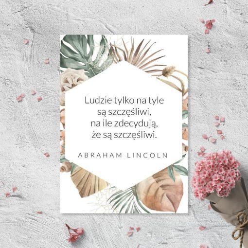 Plakat z motywem maksymy A. Lincolna o szczęśiu człowieka