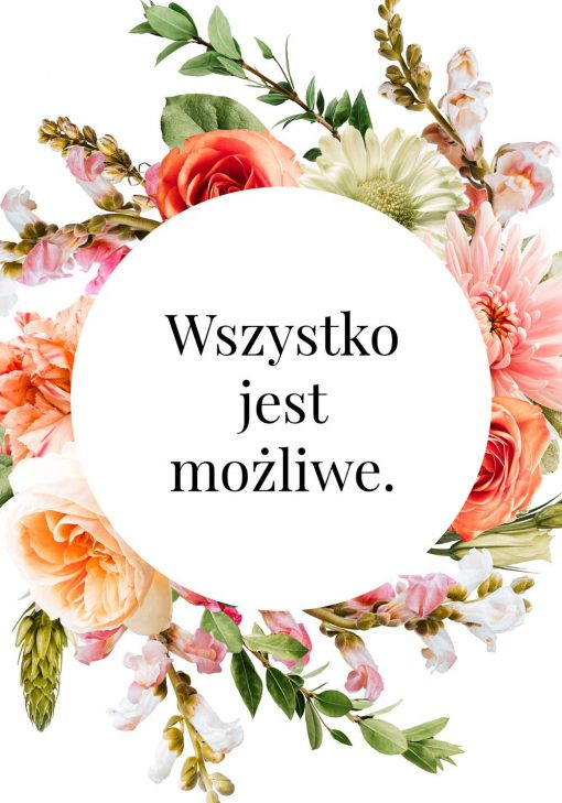 Plakat z sentencją i kwiatami do ramy