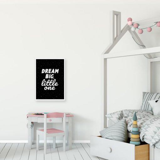 Plakat dla dziecka: dream big, little one