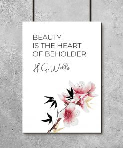Plakat z napisem: beauty is the heart of beholder